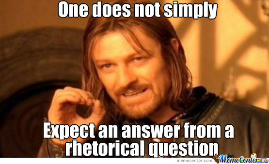 rhetorical-question_o_1426557